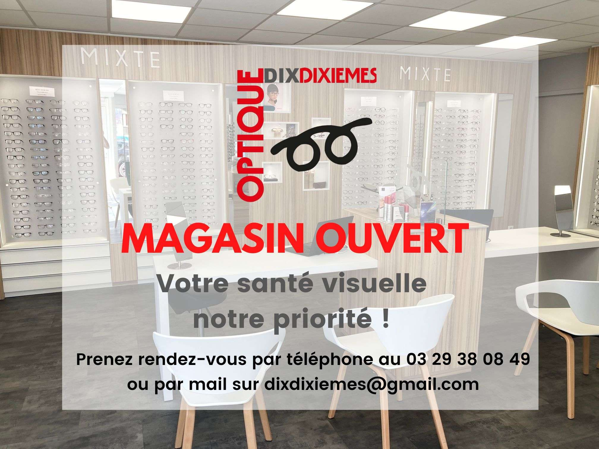 Opticien ouvert pendant le confinement !